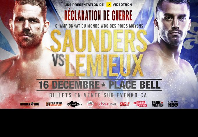 Boxe : Saunders vs Lemieux , samedi 16 décembre 2017 - Laval