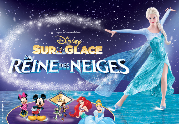 DISNEY SUR GLACE ! présente La Reine des neiges, jeudi  4 octobre 2018 - Laval