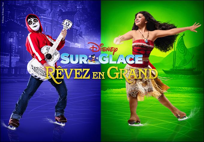 Disney sur Glace présente Rêver en grand!, samedi 12 octobre 2019 - Laval